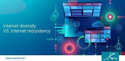 تفاوت Internet Redundancy و Internet diversity